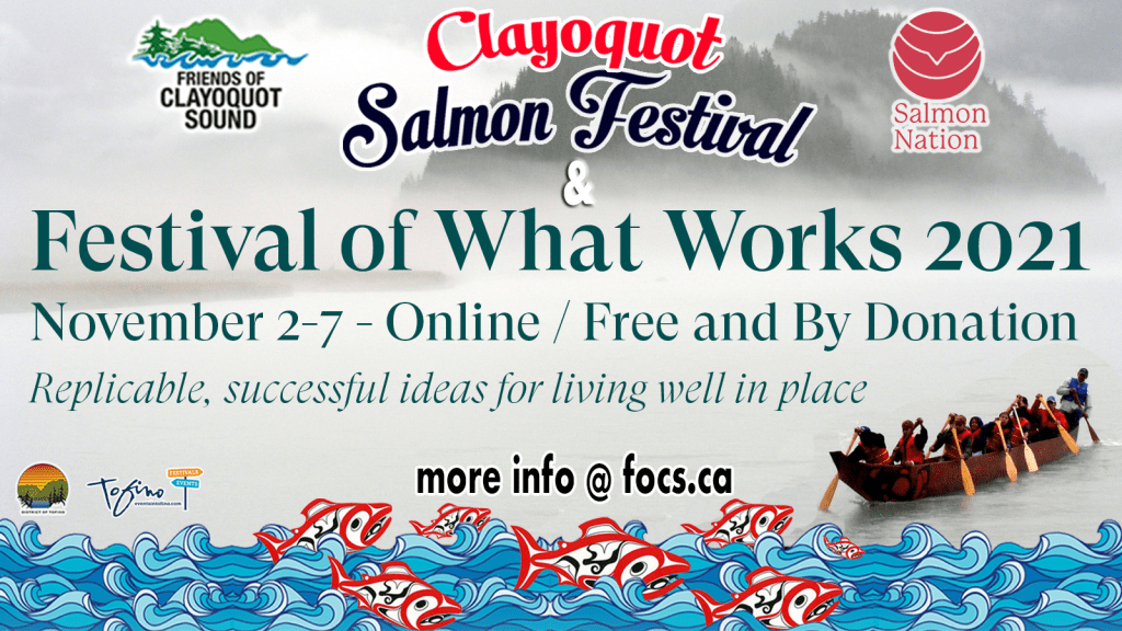 Clayoquot Salmon Festival X The Festival of What Works